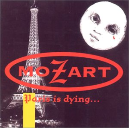 Mozart「Paris is dying」