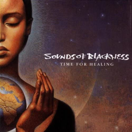 SOUNDS OF BLACKNESS「TIME FOR HEALING」