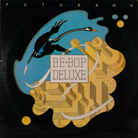 Be Bop Deluxe「Futurama」