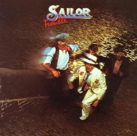 Sailor「Trouble」