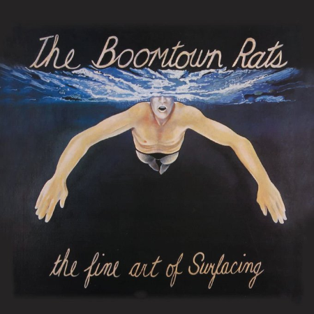 Boomtown Rats 「The Fine Art of Surfacing」