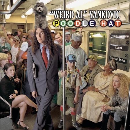 Weird Al Yankovic「Poodle Hat」