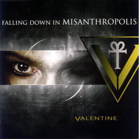 Valentine「Falling DownIn Misanthropolis」